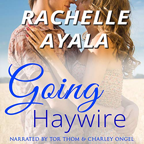 Going Haywire audiobook cover art