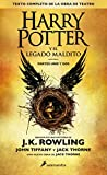 Harry Potter y el legado maldito: Texto Completo De La Obra De Teatro