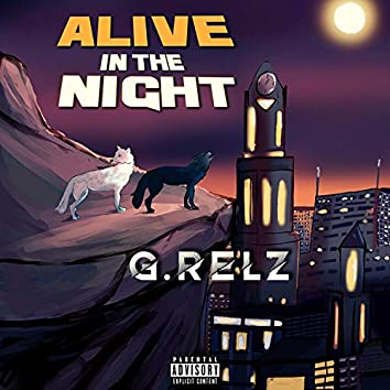 Alive In The Night