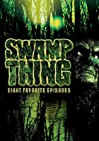 Swamp Thing: Eight Favorite Episodes [DVD] [Import]