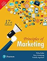 Principles of Marketing (17th Ed) [Paperback] [Jan 01, 2018] Philip T. Kotler, Gary Armstrong, Prafulla Agnihotri