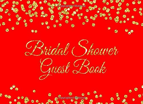 Bridal Shower Guest Book: Red with Gold Glitter Bridal Shower Guest Book with Gift Log