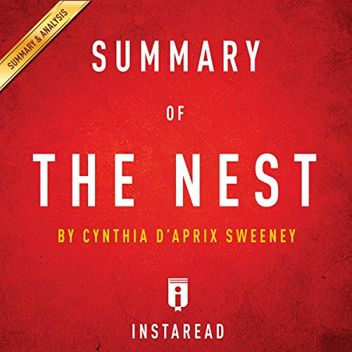 Summary of The Nest: by Cynthia D'Aprix Sweeney | Includes Analysis cover art