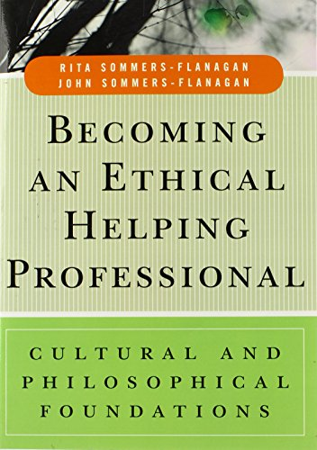 Becoming an Ethical Helping Professional: Cultural and...