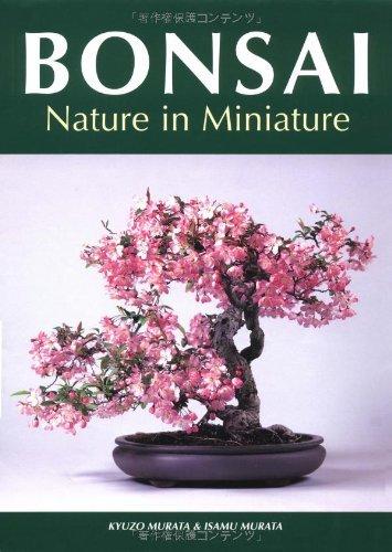 Bonsai: Nature in Miniature by Kyuzo Murata (2001-01-10)