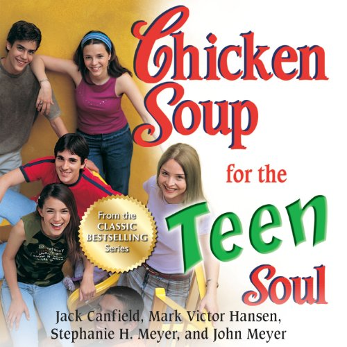 『Chicken Soup for the Teen Soul: Real-Life Stories by Real Teens』のカバーアート