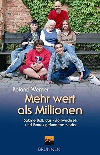 Mehr wert als Millionen: Sabine Ball, das