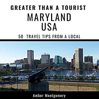 Greater Than a Tourist- Maryland USA: 50 Travel Tips from a Local audiobook cover art