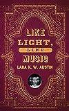 Like Light, Like Music