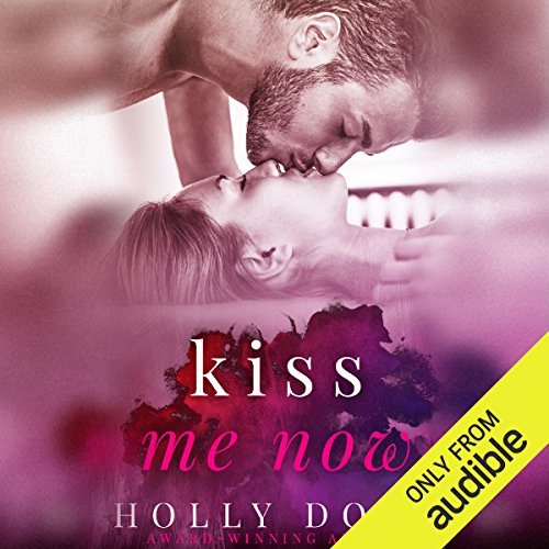 Kiss Me Now                   By:                                                                                                                                 Holly Dodd                               Narrated by:                                                                                                                                 Summer Morton,                                                                                        Christian Rummel                      Length: 6 hrs     Not rated yet     Overall 0.0
