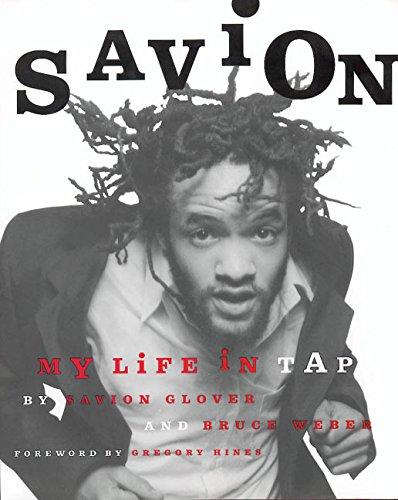Savion!: My Life in Tap