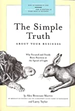 Simple Truth About Your Business: Why Focused and Steady Beats Business at the Speed of Light