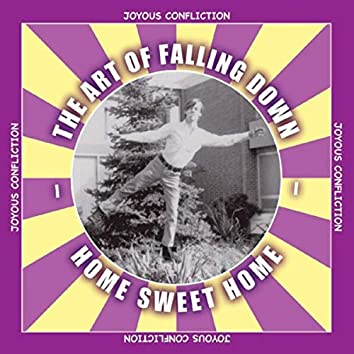 The Art of Falling Down (Home Sweet Home)