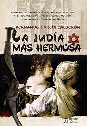 La juda ms hermosa (ALGAIDA LITERARIA - ALGAIDA HISTRICA)