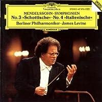 Mendelssohn: Symphonies Nos. 3 & 4 ~ Levine