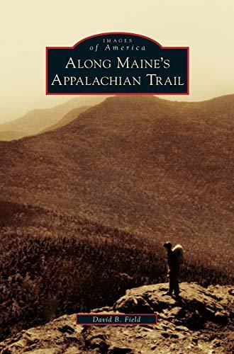 Along Maine\'s Appalachian Trail
