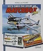 Story of Matchbox Kits 1973-2010 de Jean-Christophe Carbonel