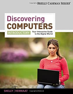 2012 Discovering Computers, Introductory: Your Interactive Guide to the Digital World 2013 (SAM 2010 Compatible Products)