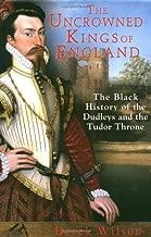 Best uncrowned kings of england Reviews