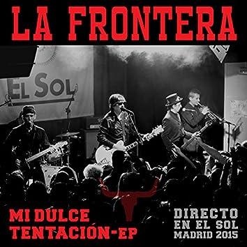 Mi Dulce Tentación-EP (Directo En El Sol / Madrid 2015)