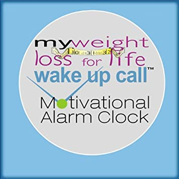 My Weight Loss For Life Wake Up Call Motivational Alarm Clock Messages -album 1 (Also Plays With Free Iphone App)