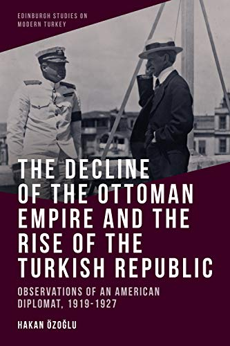 The Decline of the Ottoman Empire a…