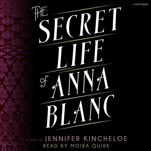 The Secret Life of Anna Blanc audiobook cover art