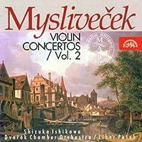 ミスリヴェチェク:ヴァイオリン協奏曲集Vol.2 [Import] (Myslivecek)