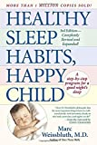Healthy Sleep Habits, Happy Child [Third 3rd Edition]