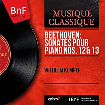 Beethoven: Sonates pour piano Nos. 12 & 13 (Mono Version)