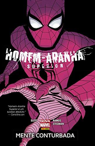 Homem - Aranha Superior. Mente Conturbada