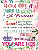 You are a daughter of an almighty god. You are a princess destined to become a queen! Your story has only just begun. For he knows the plans he has ... to Write In with 120 Lightly Lined pages