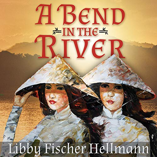 A Bend in the River Audiobook By Libby Fischer Hellmann cover art