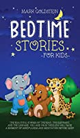 Bedtime stories for kids: The beautiful stories of the bear, the elephant, and the leopard. You and your toddlers will have a moment of mindfulness and meditation before sleep.