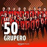 Las 50 Grupero