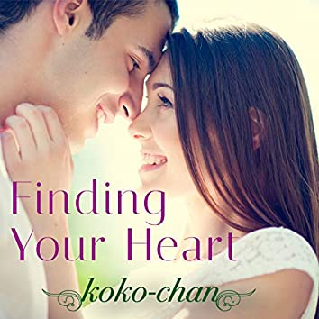Finding Your Heart