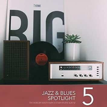 Jazz & Blues Spotlight, Vol. 5