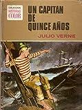 COLECCION HISTORIAS COLOR Nº 10. UN CAPITÁN DE QUINCE AÑOS