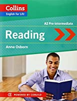 Reading: A2 Pre-Intermediate (English for Life) by Anna Osborn(2013-01-01)