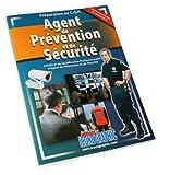 Agent de prévention et de sécurité CQP APS