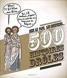 500 histoires Drôles - dieu le pape les chretiens...