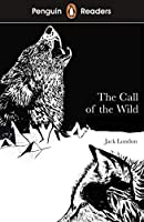 Penguin Readers Level 2: The Call of the Wild (ELT Graded Reader)