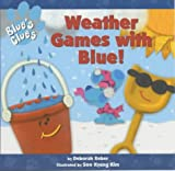 Weather Games with Blue! (Blue's Clues S.)