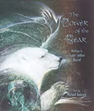 The Power of the Bear: Paintings by Susan Seddon Boulet