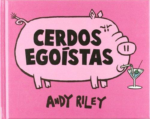 Cerdos Egoistas (Kili Kili)