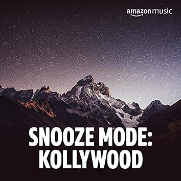 Snooze mode: Kollywood