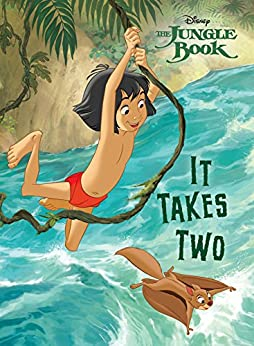 Jungle Book: It Takes Two (Disney Storybook (eBook)) by [Disney Books]