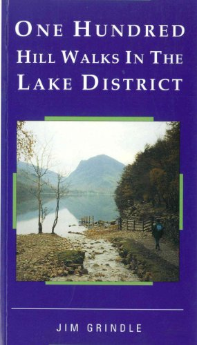 One Hundred Hill Walks in the Lake District (One Hundred Walks) (English Edition)