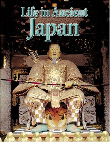 Life in Ancient Japan (Peoples of the Ancient World (Paperback))