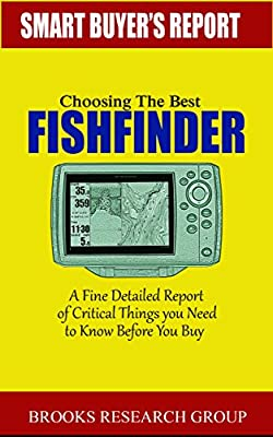 Choosing The Best Fishfinder: A Fine Detailed Report Of Things to Know Before Buy, Reviews on Humminbird Fishfinders, Garmin Fishfinders,Lowrance Fishfinders,Deeper Fishfinders